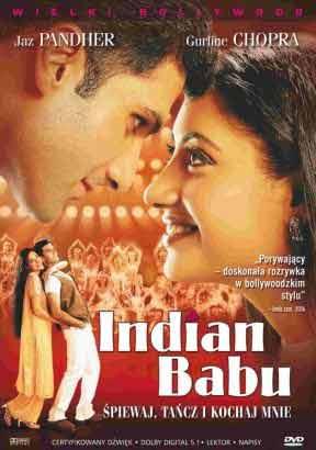 Indian Babu - Śpiewaj, tańcz i kochaj mnie