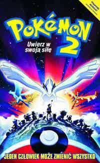 Pokémon 2: Uwierz w swoją siłę