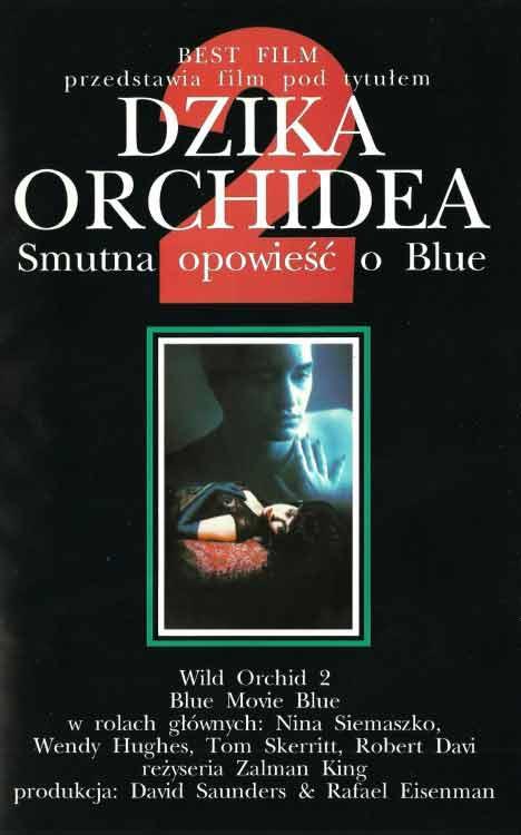 Dzika Orchidea 2 - Smutna opowieść o Blue
